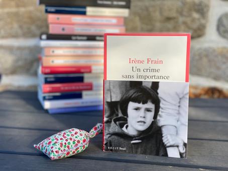 """""""Un crime sans importance"""" de Irène Frain"""