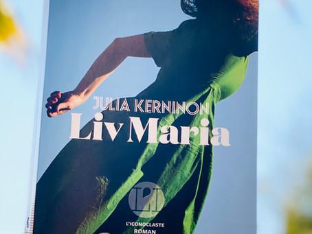 """""""Liv Maria"""" de Julia Kerninon"""