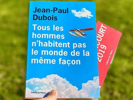 """""""Tous les hommes n'habitent pas le monde de la même façon"""" de Jean-Paul Dubois"""