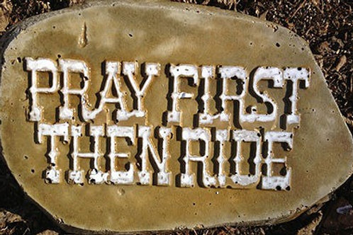 Pray First Then Ride