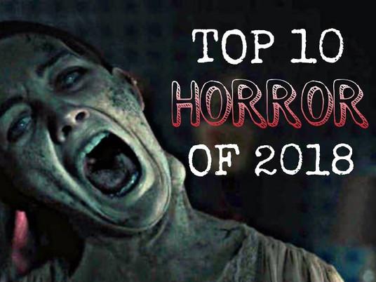 TOP 10 HORROR OF 2018