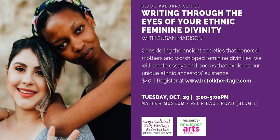 Writing Through the Eyes of Your Ethnic Feminine Divinity