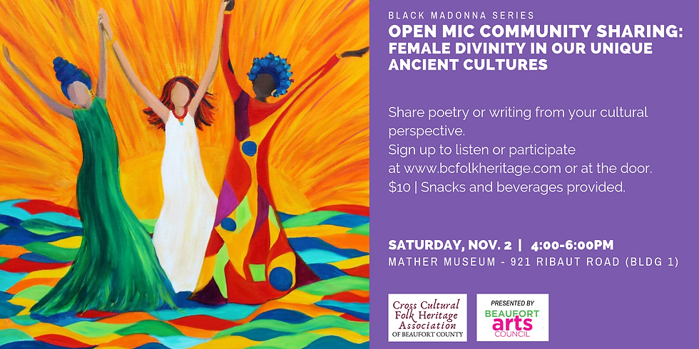 Open Mic Community Sharing: Female Divinity in Our Unique Ancient Cultures