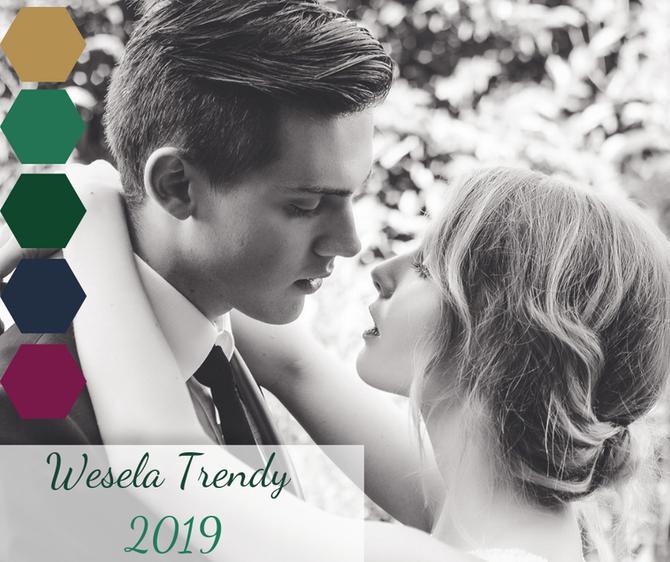 WESELA | Trendy na 2019