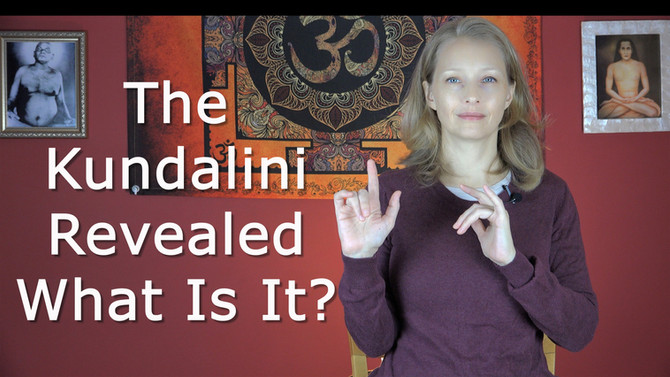 The Kundalini Revealed ~ What Is It?