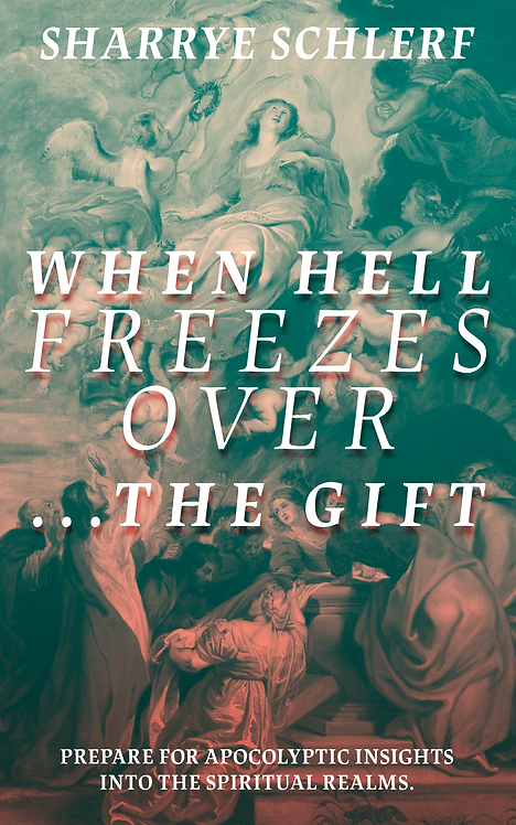 When Hell Freezes Over-The Gift