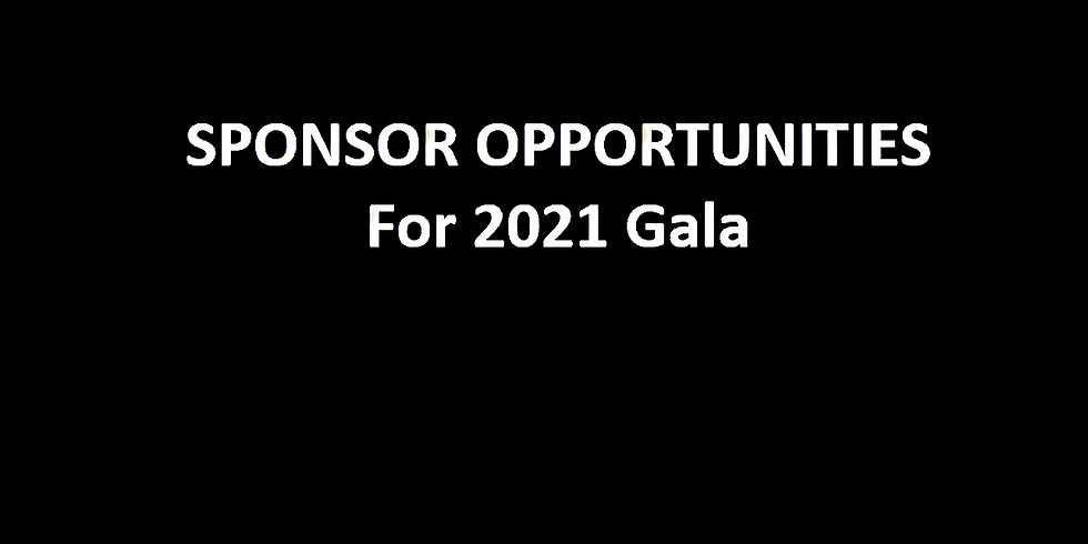 Sponsorship Opportunities - 2021 Virtual Gala