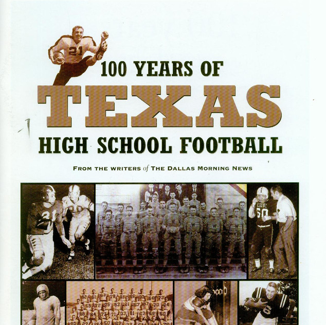 100 Years of Texas High School Football