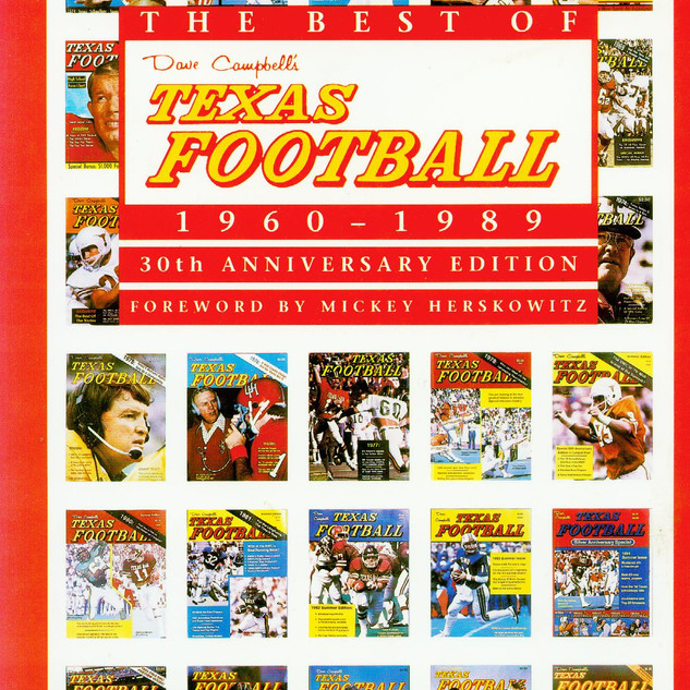 The Best of Texas Football 1960-1989