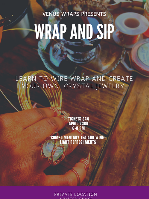 Wrap And Sip April 23rd Durham