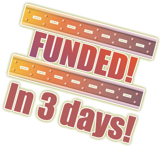 Funded in 3 Days!