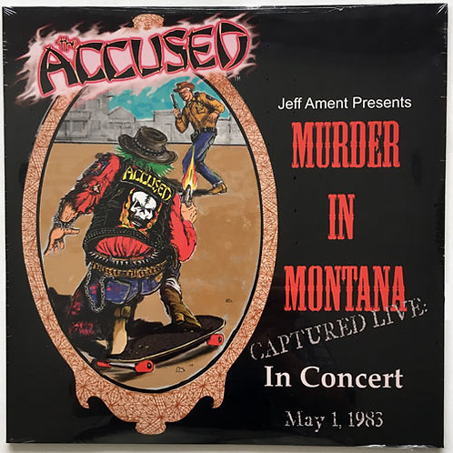 The Accused - Murder In Montana LP