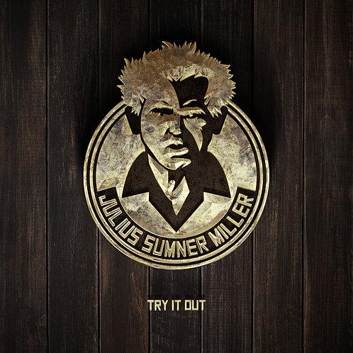 Julius Sumner Miller - Try It Out LP (3 variants)