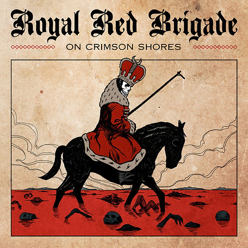 Royal Red Brigade - On Crimson Shores CD