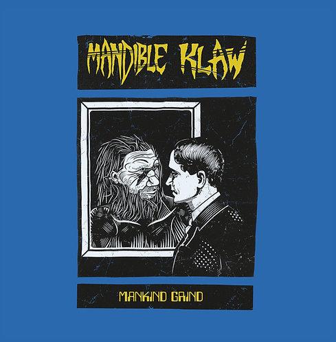 Mandible Klaw - Mankind Grind LP