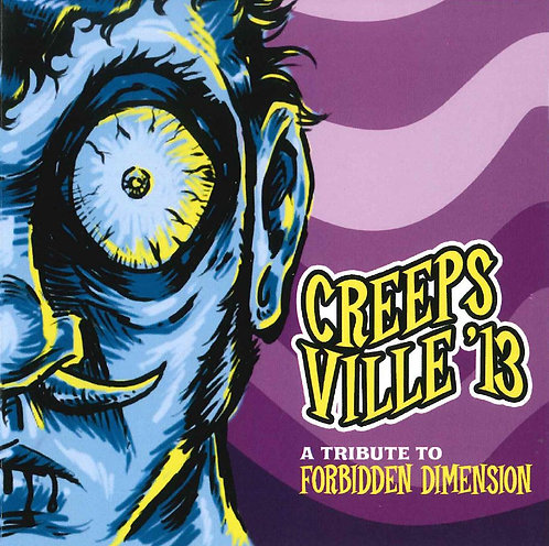 Creepsville '13 - A Tribute To Forbidden Dimension CD
