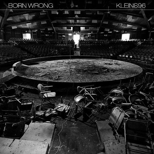 "Born Wrong / Kleins96 - 10"" Split"