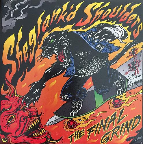 """Sheglank'd Shoulders - The Final Grind 7"""" EP"""