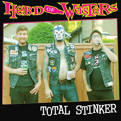 Herd of Wasters - Total Stinker LP