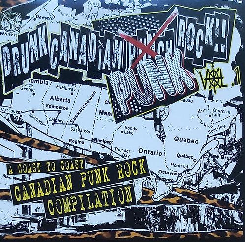 Drunk Canadian Punk Rock - A Coast To Coast Canadian Punk Rock Comp Vol.1 LP