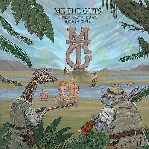 Me The Guts - Spilt Guts Over Rough Cuts LP