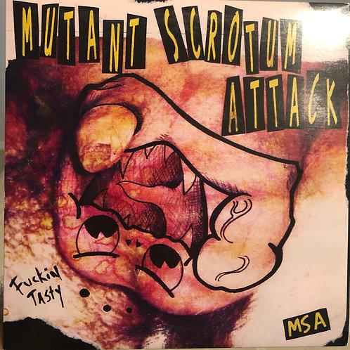 "Mutant Scrotum Attack (MSA) - Fuckin Tasty 7"" EP"