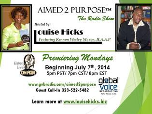 Aimed 2 Purpose™ Radio Debuts July 7th at 5PM PST