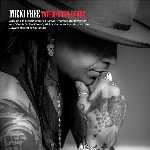 MICKI FREE TATOO BURN-REDUX  CD
