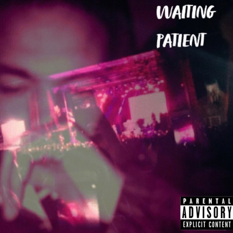 """Waiting Patient"" now available for stream on all platforms."