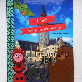 Päivä Kansallismuseossa – Historia on tässä! Tammi Publishers, 2016