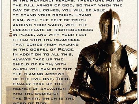Put your Spiritual Armor On!