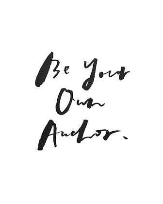 be your own anchor too.