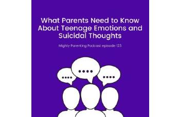 What Parents Need To Know About Teenage Emotions And Suicidal Thoughts