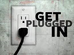 Get Plugged Into Jesus!