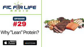 """Why """"Lean"""" Protein?"""