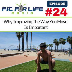 Why Improving The Way You Move Is Important