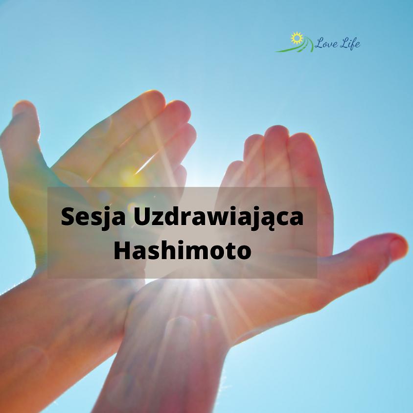 Sesja Uzdrawiajaca - Hashimoto