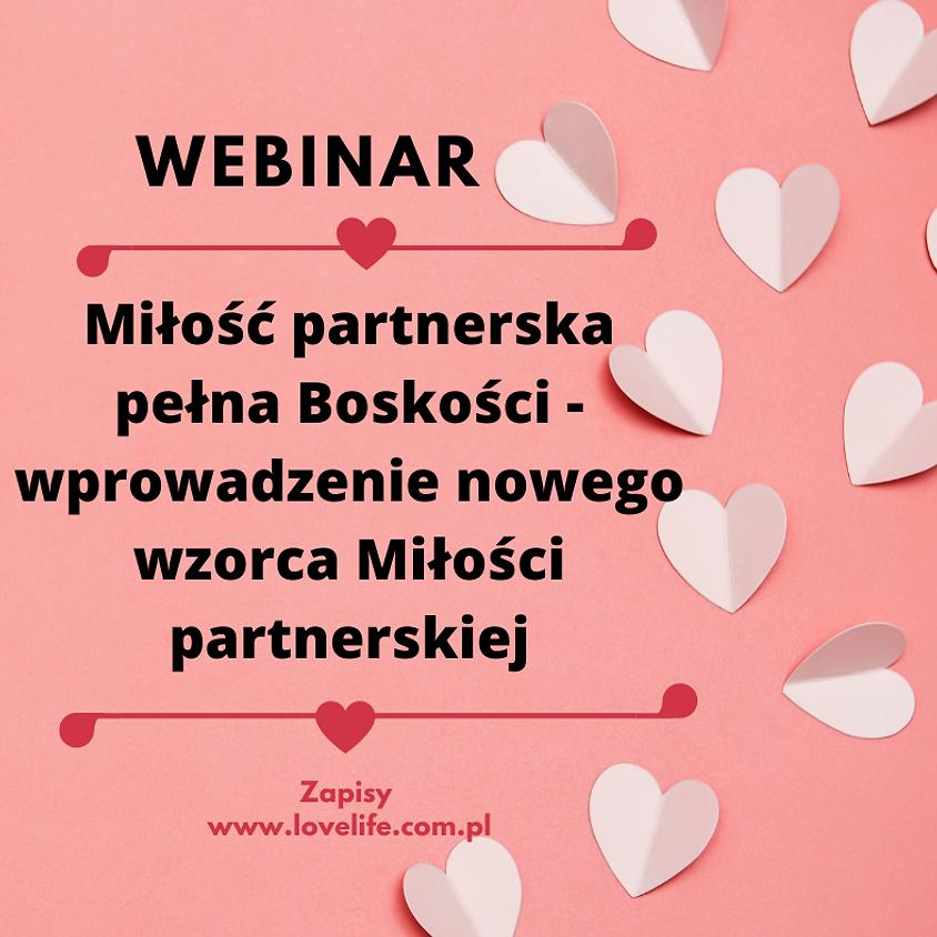 Miłość partnerska pełna Boskości - wprowadzenie nowego wzorca Miłości partnerskiej