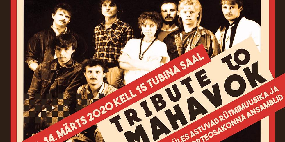 Tribute to Mahavok. KONTSERT JÄÄB ÄRA!