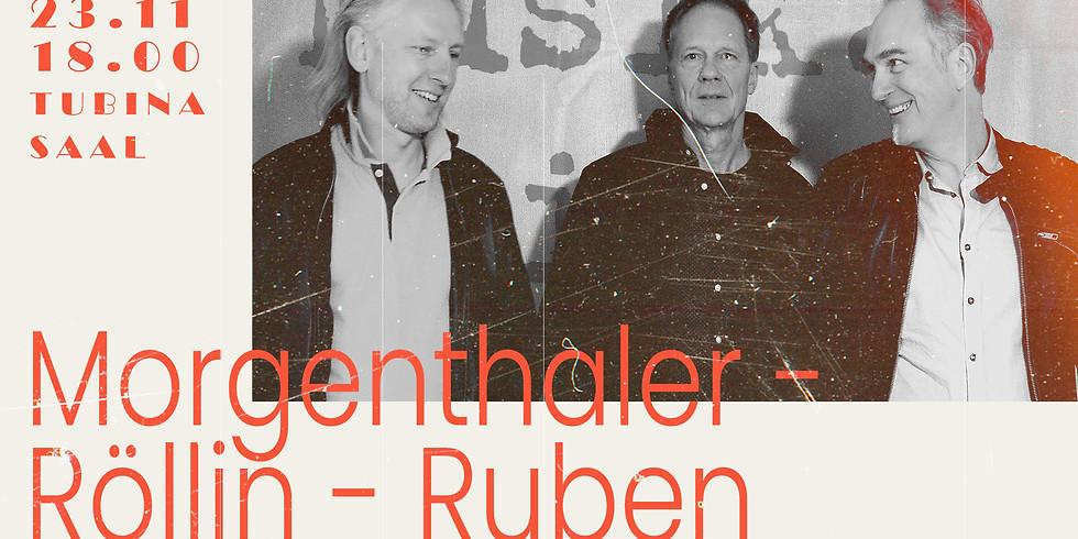 Kontsert jääb ära! Trio Morgenthaler-Röllin-Ruben
