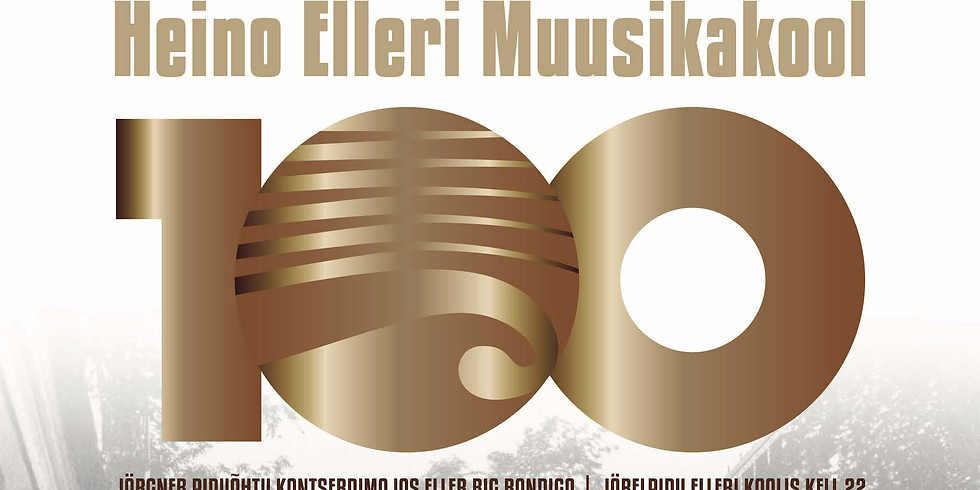 Heino Elleri Muusikakool 100. Galakontsert