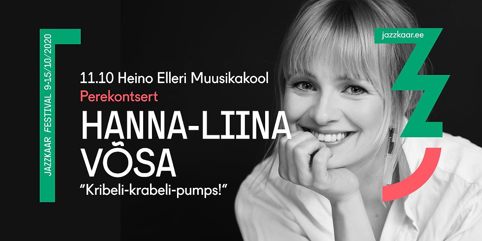"""Perekontsert Hanna-Liina Võsa """"Kribeli krabeli pumps!"""""""