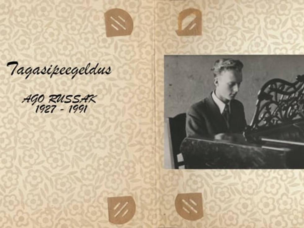 Tagasipeegeldus. Ago Russak 1927-1991