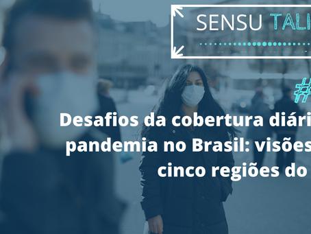 Desafios da cobertura diária da pandemia no Brasil: visões das cinco regiões do país