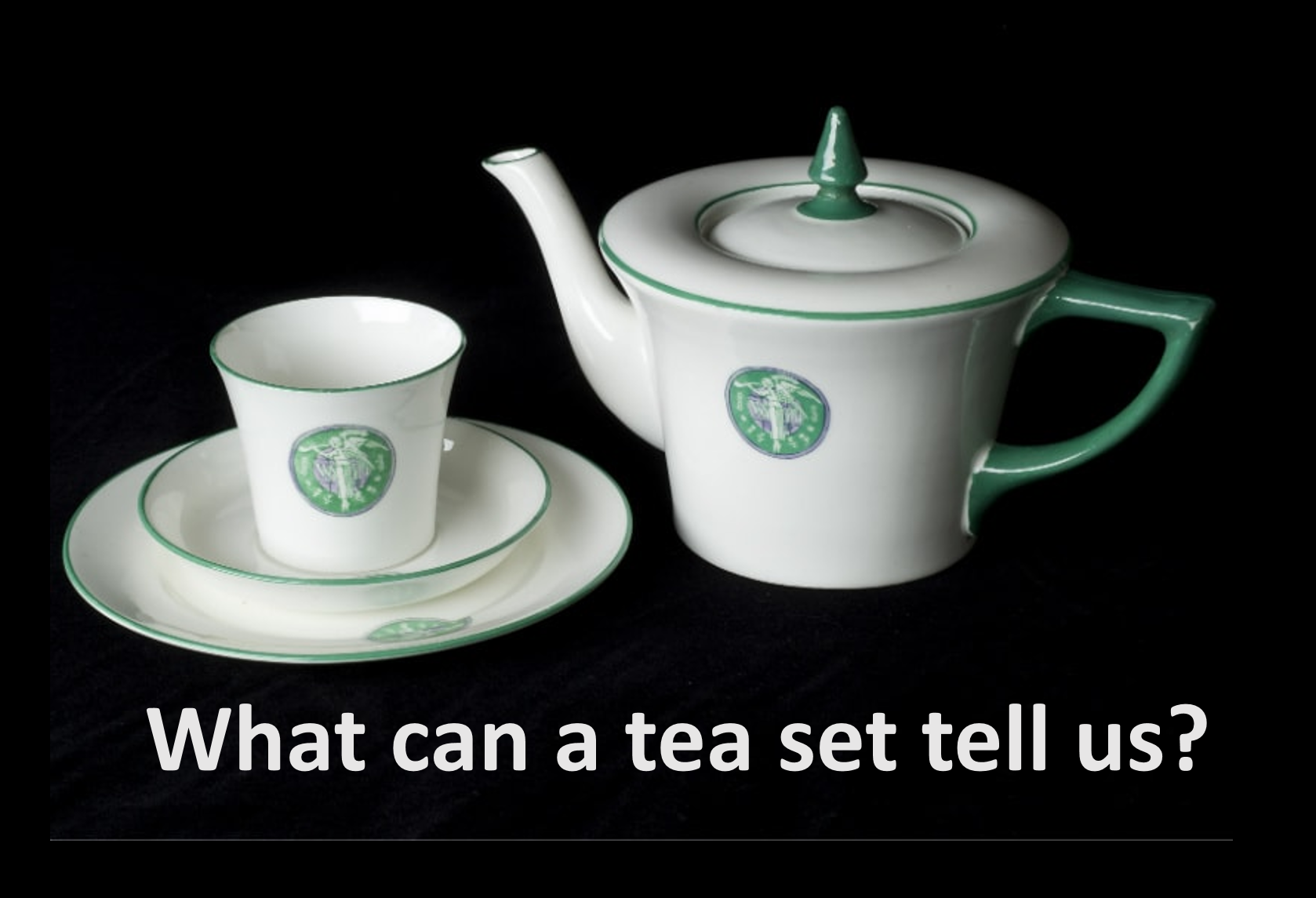 Tea set and suffrage stories