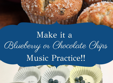 Make it a Blueberry or Chocolate Chips Music Practice