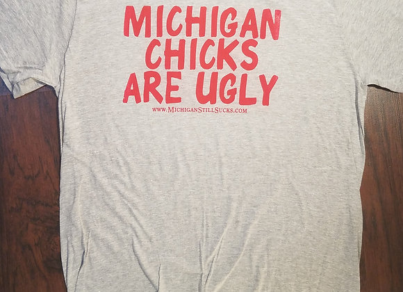 MICHIGAN CHICKS ARE UGLY