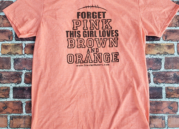 FORGET PINK, THIS GIRL LOVES BROWN AND ORANGE