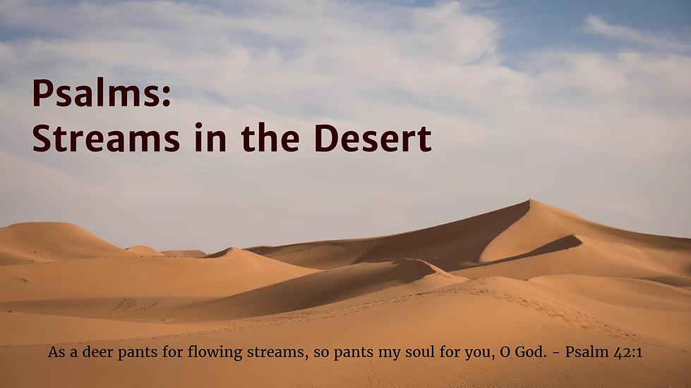 Psalms - streams in the desert - June Ju