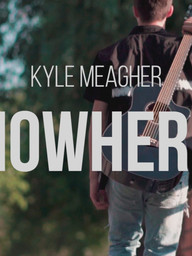 "Kyle Meagher - ""Nowhere"" (Official Music Video)"